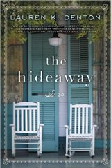 hideaway by lauren k denton
