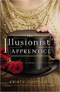illusionists apprentice by kristy cambron