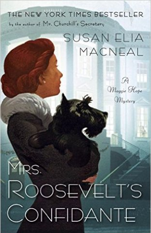 mrs roosevelts confidante by susan elia macneal