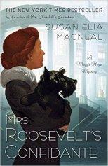 mrs roosevelts confidante by susan elia macneal