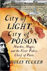 city of light city ofpoison by holly tucker