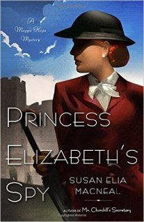 princess elizabeths spy by susan elia macneal