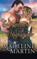 enchantment of a highlander by madeline martin
