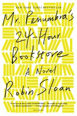 mr penumbras 24 hour bookstory by robin sloan