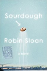 sourdough by robin sloan