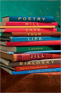 poetry will save your life by jill bialosky