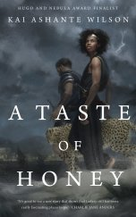 taste of honey by kai ashante wilson