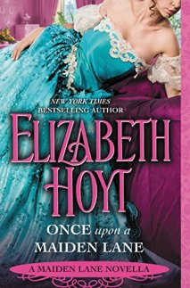 once upon a maiden lane by elizabeth hoyt