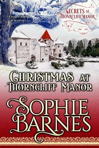 christmas at thorncliff manor by sophie barnes