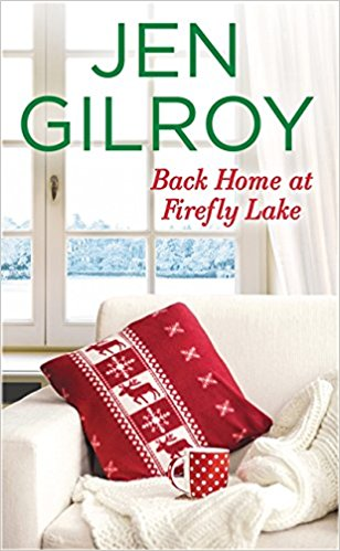 back home at firefly lake by jen gilroy
