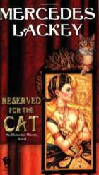 reserved for the cat by mercedes lackey