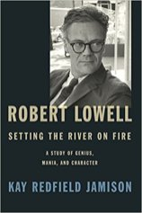 robert lowell by kay refield jamison