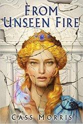 from unseen fire by cass morris