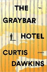 graybar hotel by curtis dawkins