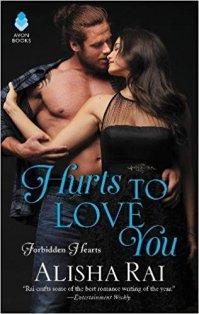 hurts to love you by alisha rai