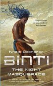 binti night masquerade by nnedi okorafor