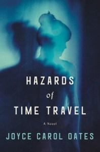 hazards of time travel by joyce carol oates