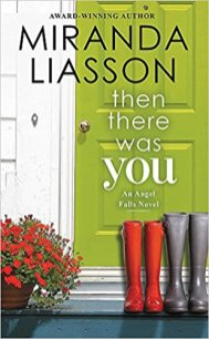 then there was you by miranda liasson