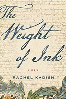 weight of ink by rachel kadish