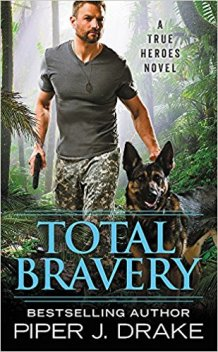 total bravery by piper j drake