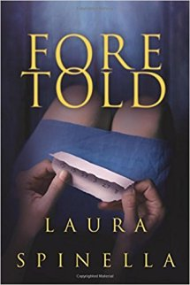 foretold by laura spinella