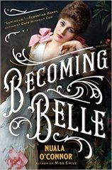 becoming belle by nuala oconnor