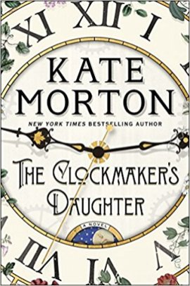 clockmakers daughter by kate morton