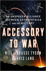 accessory to war by neil degrasse tyson and avis land
