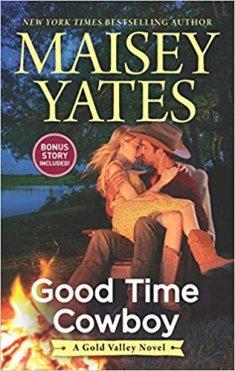 good time cowboy by maisey yates