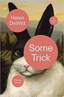 some trick by helen dewitt