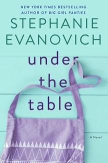 under the table by stephanie evanovich