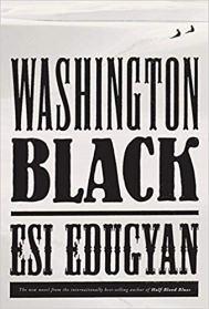 washington black by esi edugyan