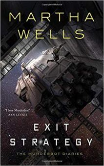 exit strategy by martha wells