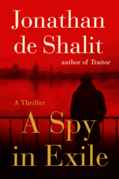 spy in exile by jonathan de shalit