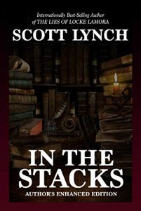 in the stacks by scott lynch