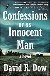 confessions of an innocent man by david r dow