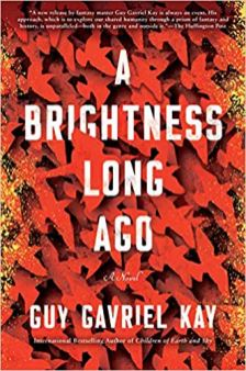 brightness long ago by guy gavriel kay