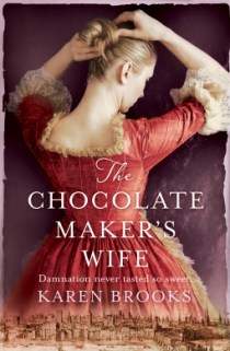 chocolate makers wife by karen brooks