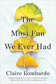 most fun we ever had by claire lombardo