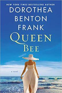 queen bee by dorothea benton frank