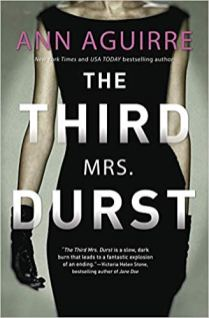 third mrs durst by ann aguirre