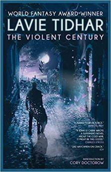 violent century by lavie tidhar