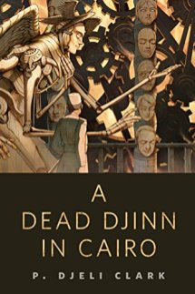 dead djinn in cairo by p djeli clark