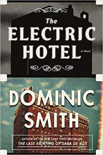 electric hotel by dominic smith