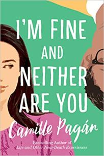 im fine and neither are you by camille pagan