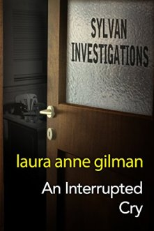 interrupted cry by laura anne gilman
