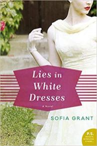 lies in white dresses by sofia grant