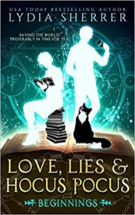 love lies and hocus pocus beginnings by lydia sherrer