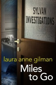 miles to go by laura anne gilman