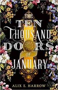 ten thousand doors of january by alix e harrow